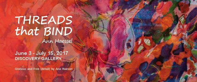 "Ann Haessel, ""Threads that Bind"" Invitation"