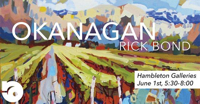 """Rick Bond, """"Okanagan, Invitation,"""" 2017"""