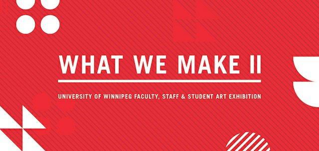 What We Make II, 2017 Invitation