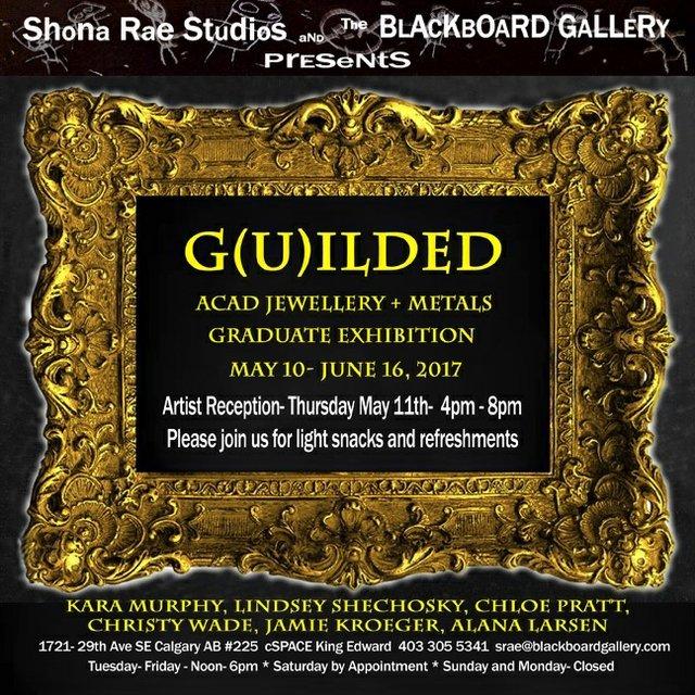 G(u)ilded: ACAD Jewellery + Metals Graduate exhibition. Invitation