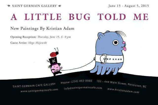 "Kristian Adam, ""A Little Bug Told Me,"" Invitation"
