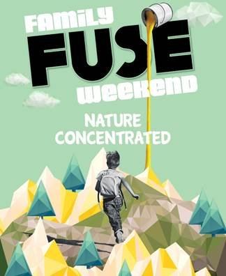 Family FUSE Weekend: Nature Concentrated Invitation