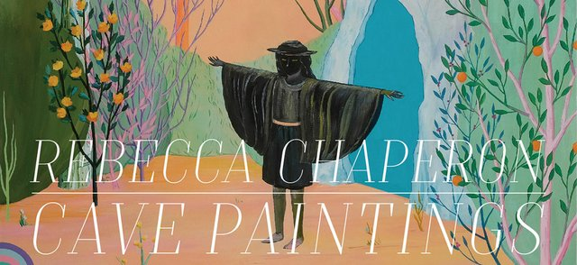 "Rebecca Chaperon, ""Cave Paintings,"" Invite 2017"