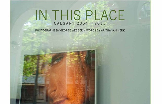 """This Place: Calgary 2004 to 2011"" Cover"