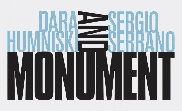 "Dara Humniski and Sergio Serrano, ""Monument,"" 2017"