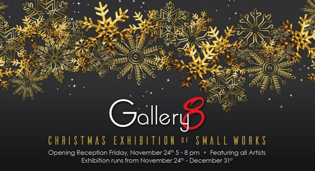 Gallery 8, Christmas Exhibition of Small Works 2017