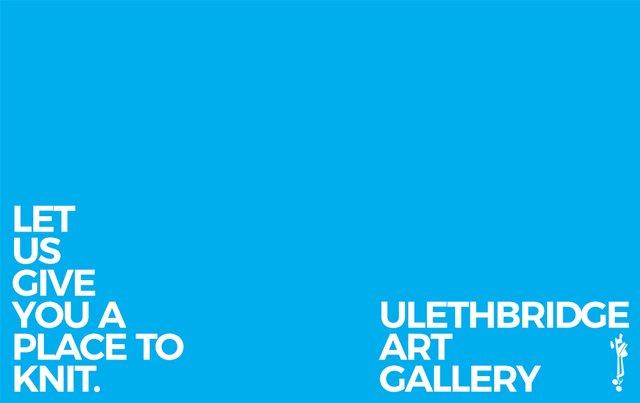 "ULethbridge, ""Place to Knit,"" 2018"