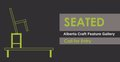Call for Entry - Seated, Alberta Craft,