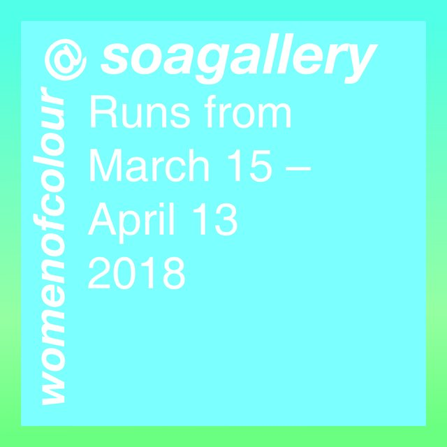 womenofcolour@soagallery, 2018