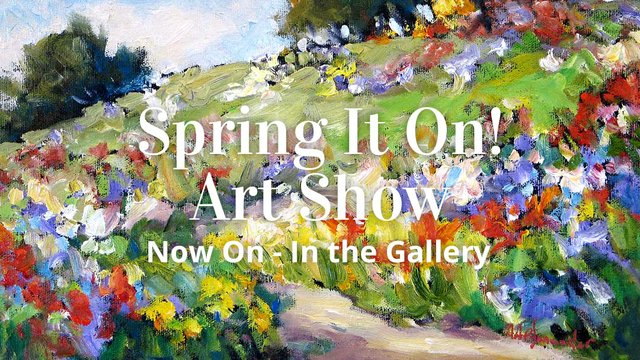 "Picture This Gallery, ""Spring It On! Art Show,"" 2018"
