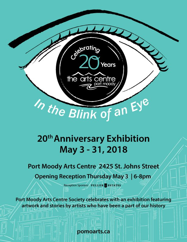 "Port Moody Arts Centre, ""In the Blink of an Eye—20th Anniversary Exhibition,"" 2018"
