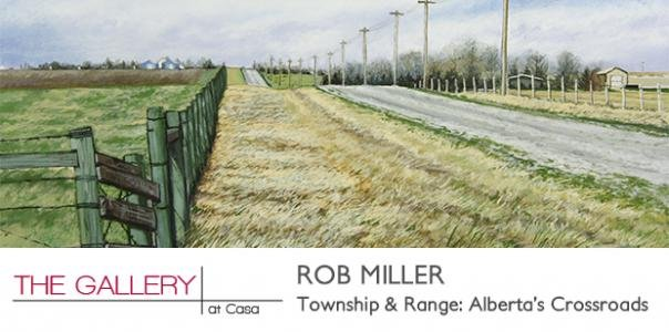 "Rob Miller, ""Township and Range: Alberta's Crossroads,"" 2018"