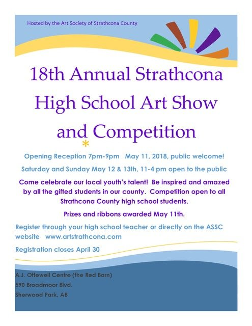 "Art Society of Strathcona County, ""18th Annual Strathcona High School Art Show and Competition,"" 2018"