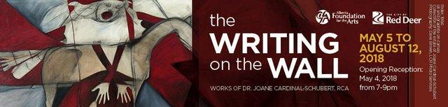 "Joane Cardinal-Schubert, RCA,""The Writing on the Wall,"" 2018"