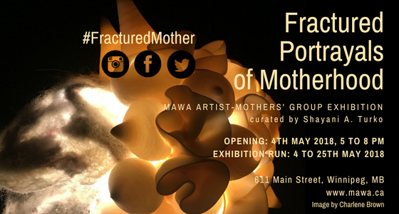 "MAWA, ""Fractured Portrayals of Motherhood,"" 2018"