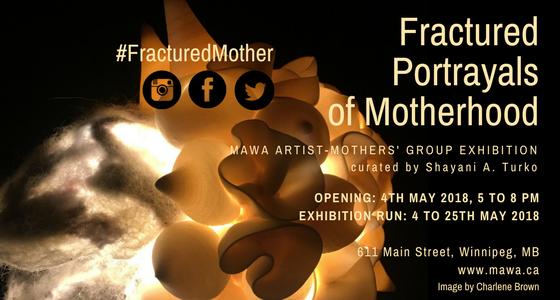 "MAWA, ""Fractured Portrayals of Motherhood,"" 2018"