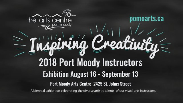 "Port Moody Arts Centre, ""Inspiring Creativity,"" 2018"
