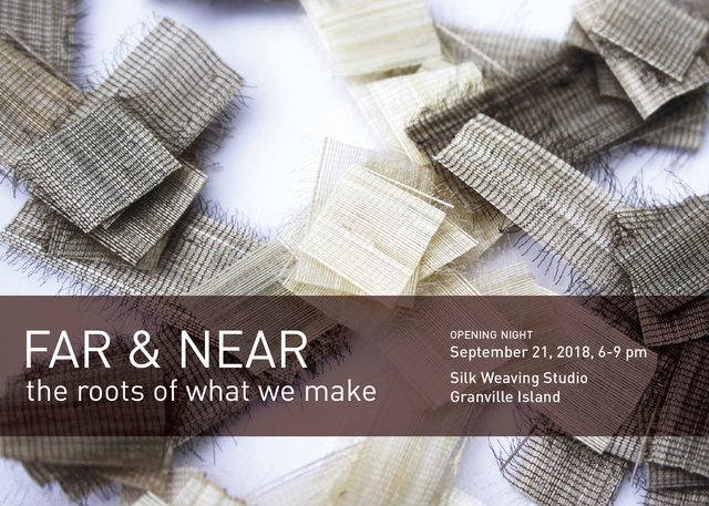 "Silk Weaving Studio, ""FAR & NEAR the roots of what we make,"" 2018"