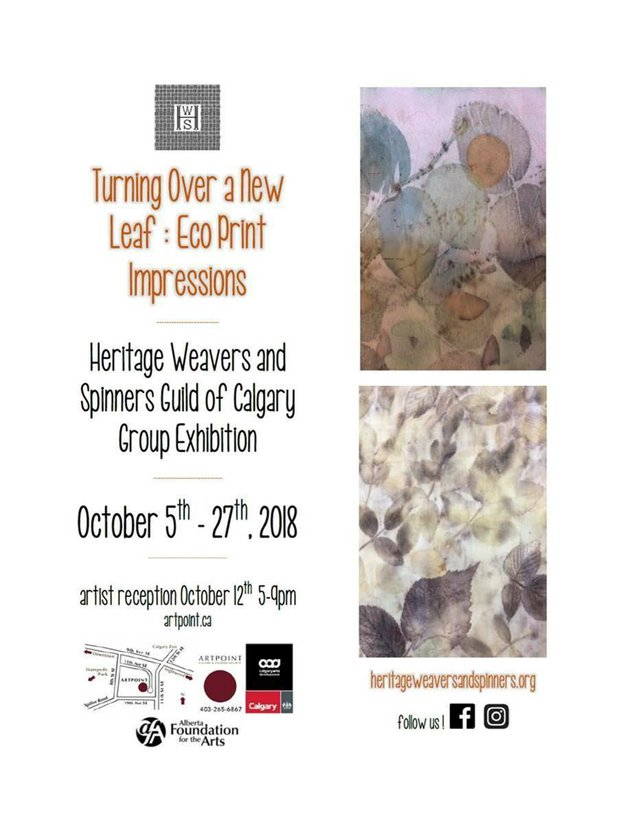 "Heritage Weavers and Spinners Guild of Calgary, ""Turning Over a New Leaf: Eco Print Impressions,"" 2018"
