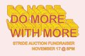 Do More with More, Stride Fundraiser 2018