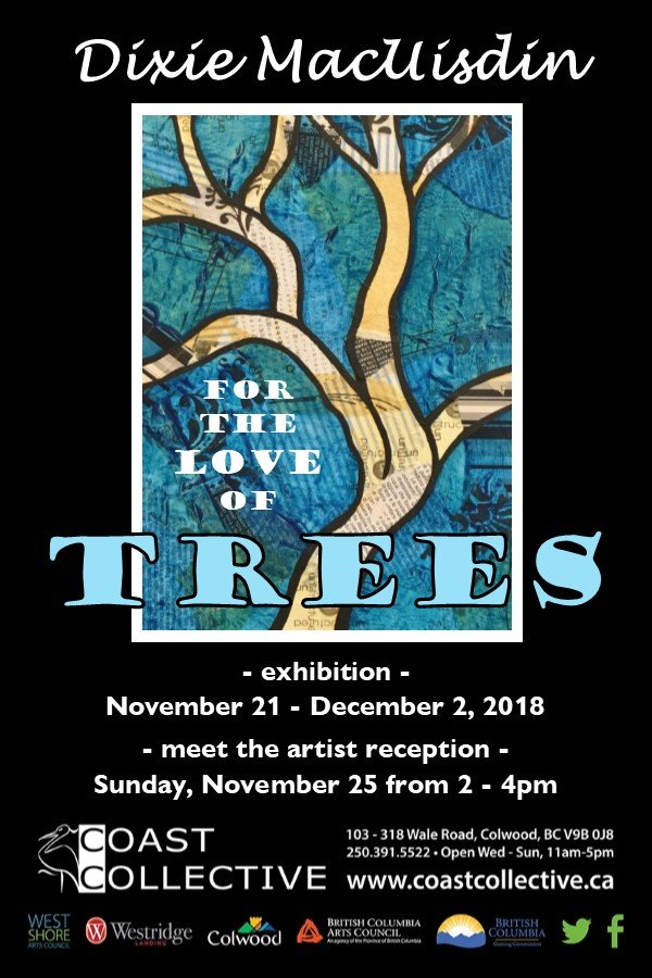 """Dixie MacUisdin, """"For the Love of Trees,"""" 2018"""