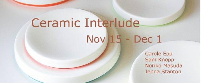 Ceramic Interlude, 2018