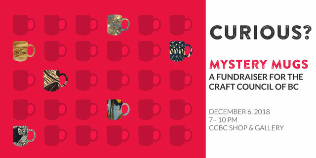 """Craft Council of BC, """"Mystery Mugs,"""" 2018"""