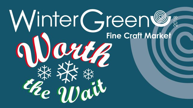 WinterGreen Fine Craft Market, 2018