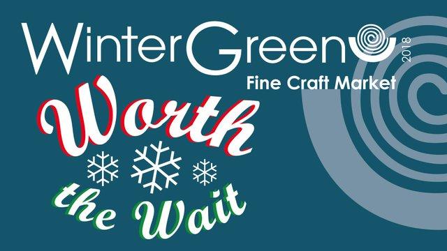 WinterGreen Fine Craft Market, 2018