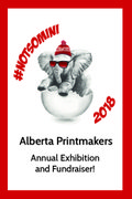 "Alberta Printmakers, ""Not-So-Mini Print Auction Event,"" 2018"