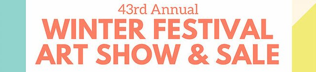 "Mann Art Gallery, ""43rd Annual winter Festival Art Show & Sale,"" 2019"