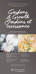 Calvin Yarush and Patricia Eschuk: Gardens & Growth / Jardins et croissance