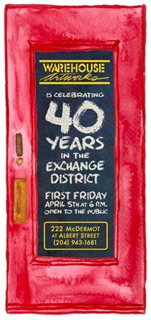 "Warehouse Artworks, ""40 Years in the Exchange District,"""