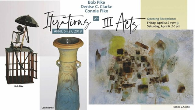 """Bob Pike, Connie Pike & Denise C. Clarke, """"Iterations In III Acts,"""" 2019"""