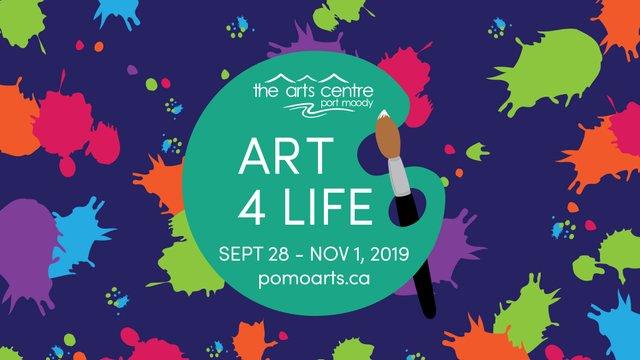 """Port Moody Arts Centre, """"ART4LIFE,"""" 2019"""