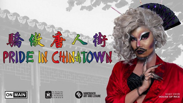 PRIDE IN CHINATOWN, 2019 Curated by Paul Wong