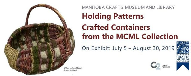 Holding Patterns: Crafted Containers from the MCML Collection, 2019
