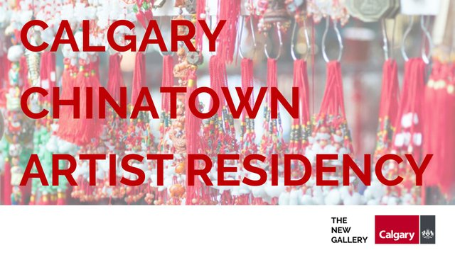 "The New Gallery, ""Calgary Chinatown Artist Residency,"" 2019"