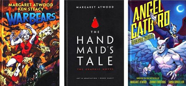 "Margaret Atwood'sgraphic novels""War Bears,The Handmaid's TaleandAngel Catbird."""