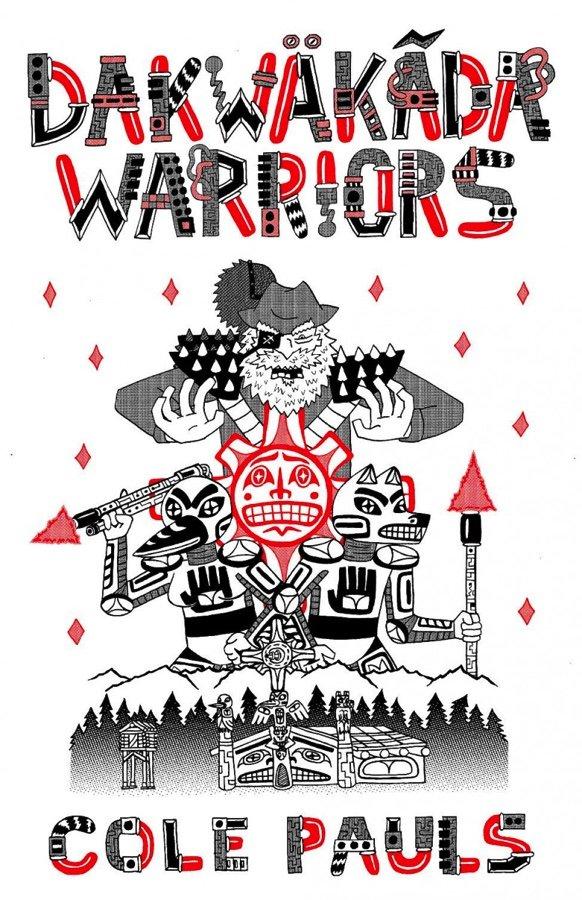 """Cole Pauls, """"Dakwäkãda Warriors,"""" 2019"""
