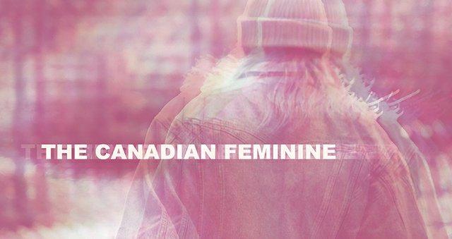 """University of Lethbridge, """"The Canadian Feminine,"""" 2019"""