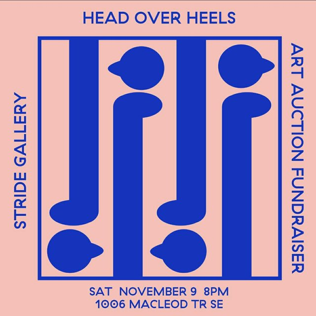 Head Over Heels: Stride Gallery Art Auction Fundraiser, 2019