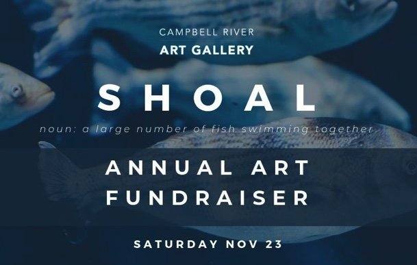 "Campbell River Art Gallery, ""Shoal, Annual Art Fundraiser,"" 2019"