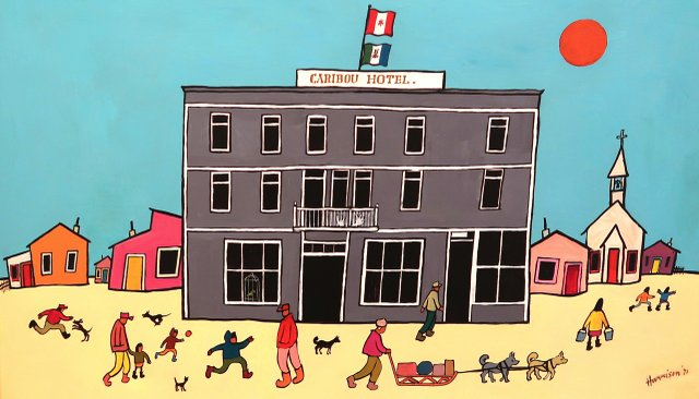 """Ted Harrison, """"Caribou Hotel,"""" 1971"""