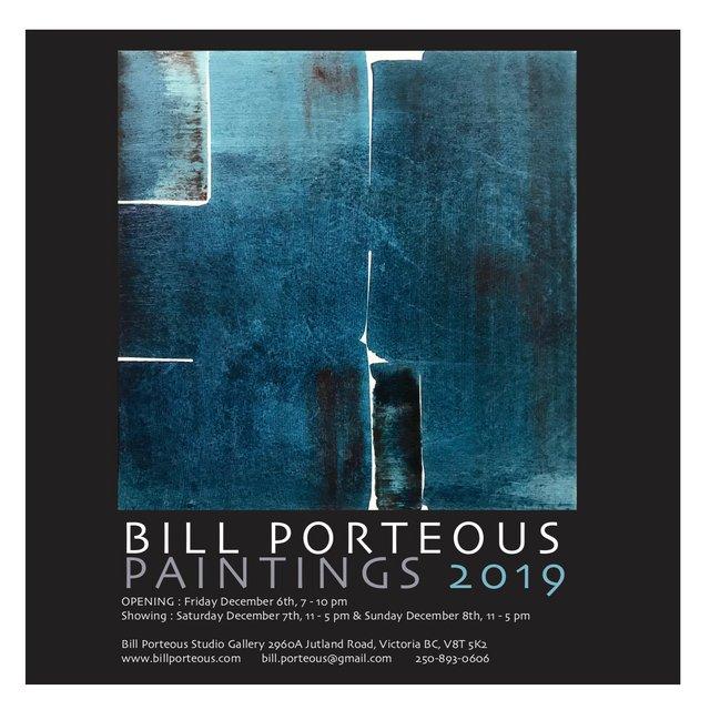 "Bill Porteous, ""Paintings,"" 2019"