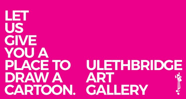 "ulethbridge art gallery, ""Place to Cartoon,"" 2020"