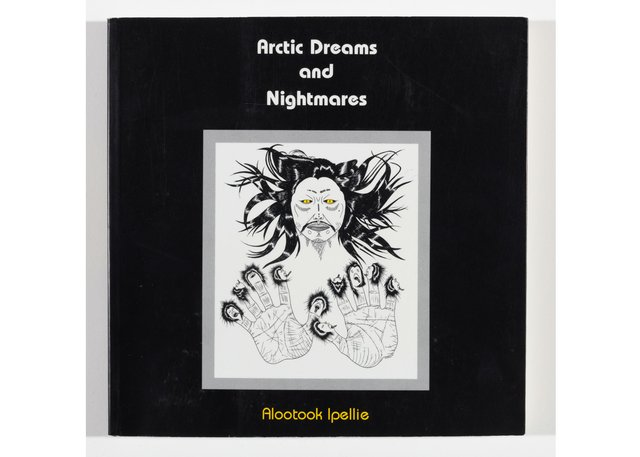 CUAG_Ipellie_Arctic Dreams and Nightmares_Photo by Justin Wonnacott_Cover.jpg