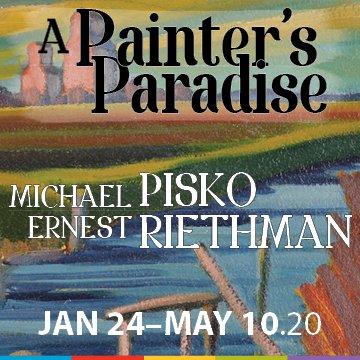 """Michael Pisko and Ernest Riethman, """"A Painter's Paradise,"""" 2020"""