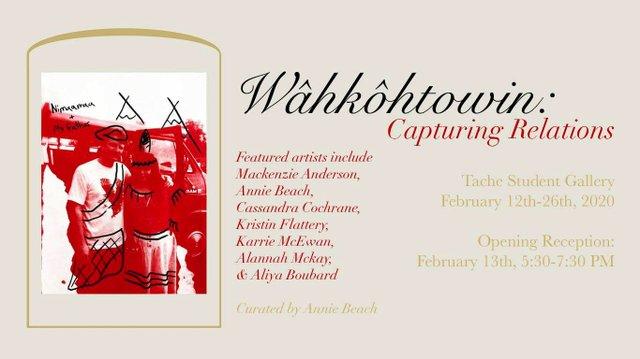 "School of Art, ""Wâhkôhtowin: Capturing Relations,"" 2020"