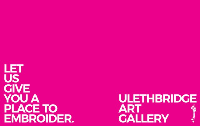 """ulethbridge art gallery, """"Place to Embroider,"""" 2020"""